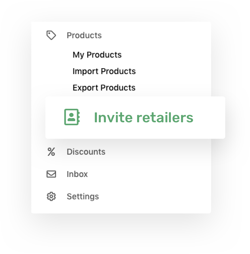 Invite your existing retailers without extra fees