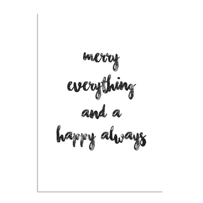 Merry everything and a happy always - Kerst Poster - Tekst poster - Zwart Wit poster