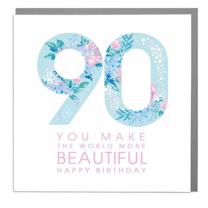 90 You make the world more Beautiful - Happy Birthday