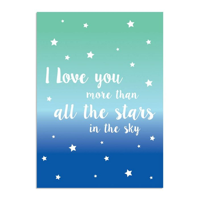 I love you more than all the stars in the sky - Blauw Groen