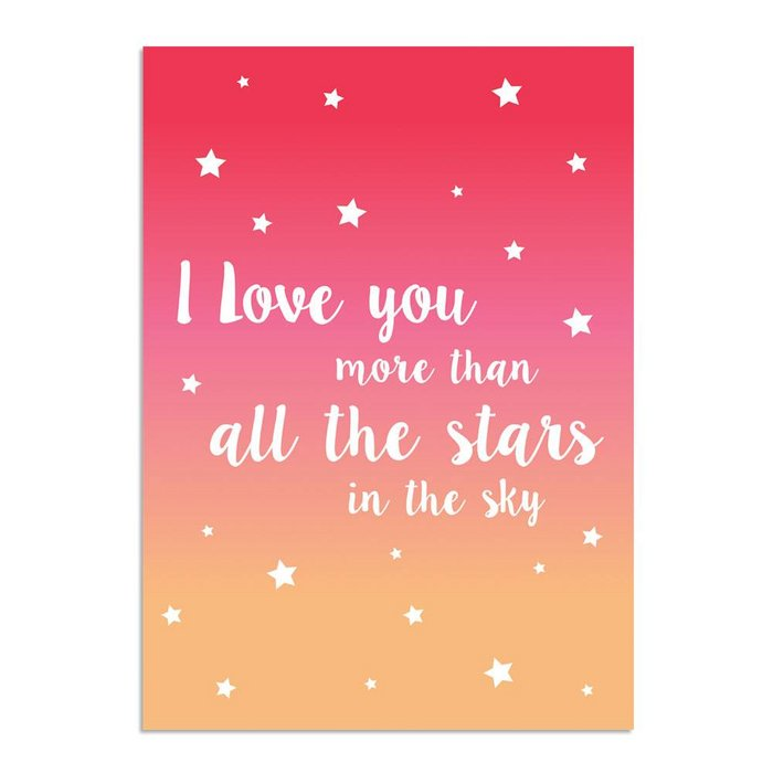 I love you more than all the stars in the sky - Roze Oranje