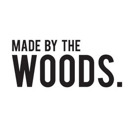 Made by the Woods